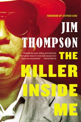 The Killer Inside Me By Thompson, Jim/ King, Stephen (FRW)