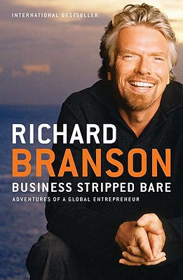 Business Stripped Bare By Branson, Richard